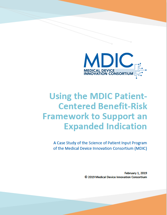 Case Study: Using the MDIC Patient-Centered Benefit-Risk Framework to Support an Expanded Indication